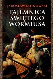 okładka Tajemnica świętego Wormiusa, Ebook | Jarosław Klonowski