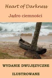 okładka Jądro ciemności. Wydanie dwujęzyczne (angielsko-polskie) ilustrowane, Ebook | Joseph Conrad