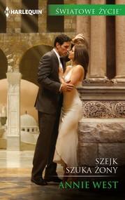 okładka Szejk szuka żony, Ebook | Annie West