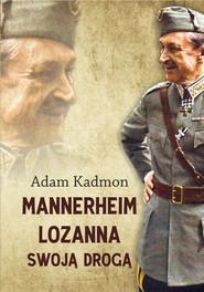 okładka Mannerheim – Lozanna. Swoją Drogą, Ebook | Adam  Kadmon