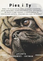 okładka Pies i Ty, Ebook | Jolanta  Tochowicz-Ertman