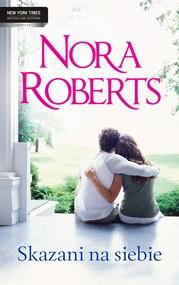 okładka Skazani na siebie, Ebook | Nora Roberts