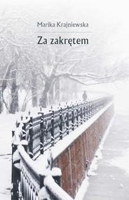 okładka Za zakrętem, Ebook | Marika Krajniewska