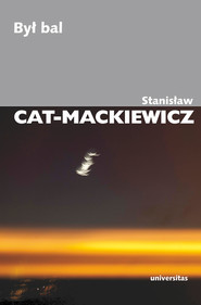 okładka Był bal, Ebook | Stanisław Cat-Mackiewicz