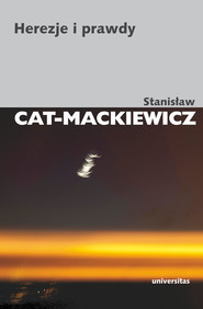 okładka Herezje i prawdy, Ebook | Stanisław Cat-Mackiewicz