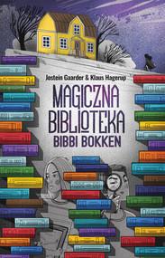 okładka Magiczna Biblioteka Bibbi Bokken, Ebook | Jostein Gaarder, Klaus Hagerup