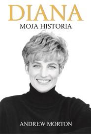 okładka Diana. Moja historia, Ebook | Andrew Morton