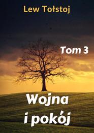 okładka Wojna i pokój. Tom 3, Ebook | Lew Tołstoj