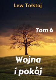 okładka Wojna i pokój. Tom 6, Ebook | Lew Tołstoj