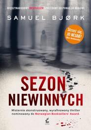 okładka Sezon niewinnych, Ebook | Samuel Bjørk