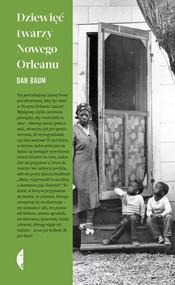 okładka Dziewięć twarzy Nowego Orleanu, Ebook   Dan Baum