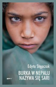 okładka Burka w Nepalu nazywa się sari, Ebook | Edyta Stępczak