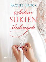 okładka Salon sukien ślubnych, Ebook | Rachel Hauck