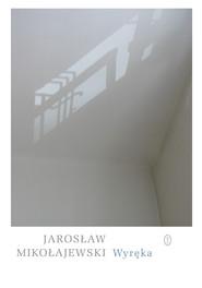 okładka Wyręka, Ebook | Jarosław Mikołajewski