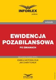 okładka Ewidencja pozabilansowa po zmianach, Ebook | Izabela Motowilczuk, Jan Charytoniuk