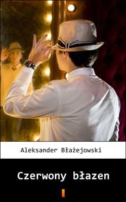 okładka Czerwony błazen, Ebook | Aleksander Błażejowski