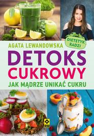 okładka Detoks cukrowy, Ebook | Agata Lewandowska