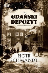 okładka Gdański depozyt, Ebook | Piotr Schmandt