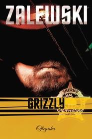 okładka Grizzly, Ebook | Adam Zalewski