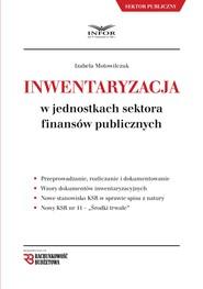 okładka Inwentaryzacja w jednostkach sektora finansów publicznych, Ebook | Izabela Motowilczuk