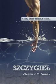okładka Szczygieł, Ebook   Zbigniew M.  Nowak