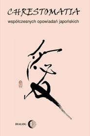 okładka Chrestomatia współczesnych opowiadań japońskich, Ebook | Monika  Szychulska