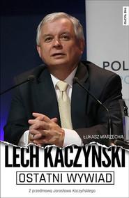 okładka Ostatni wywiad, Ebook   Łukasz Warzecha