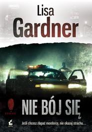 okładka Nie bój się, Ebook | Lisa Gardner