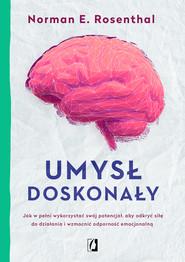 okładka Umysł doskonały, Ebook | Norman Rosenthal