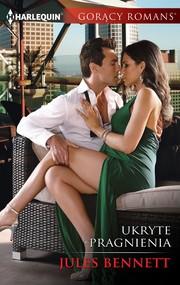 okładka Ukryte pragnienia, Ebook | Jules Bennett