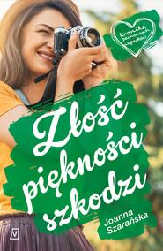 okładka Złość piękności szkodzi, Ebook | Joanna  Szarańska