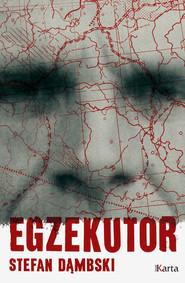 okładka Egzekutor, Ebook | Stefan  Dąmbski
