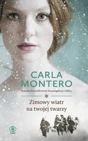 okładka Zimowy wiatr na twojej twarzy, Ebook   Carla Montero