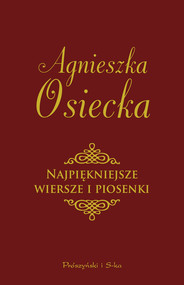 okładka Najpiękniejsze wiersze i piosenki, Ebook | Agnieszka Osiecka