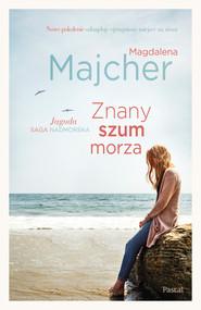 okładka Znany szum morza., Ebook | Magdalena Majcher