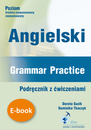 okładka Angielski Grammar Practice ebook, Ebook | Dorota Guzik