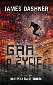 okładka Gra o życie, Ebook | James Dashner