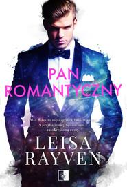 okładka Pan Romantyczny. , Ebook | Leisa Rayven
