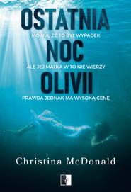 okładka Ostatnia noc Olivii, Ebook   Christina McDonald