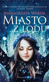 okładka Miasto z lodu, Ebook | Małgorzata Warda