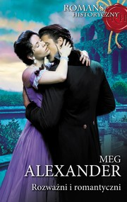 okładka Rozważni i romantyczni, Ebook | Meg  Alexander