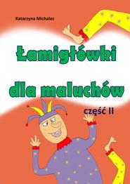 okładka Łamigłówki dla maluchów 2, Ebook | Katarzyna Michalec