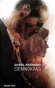 okładka Ciemnokrąg, Ebook | Daniel Koziarski