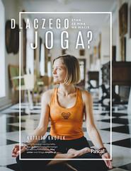 okładka Dlaczego joga, Ebook | Natalia Knopek