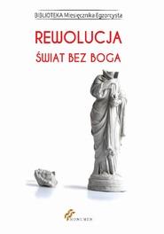 okładka Rewolucja. Świat bez Boga, Ebook | Praca zbiorowa
