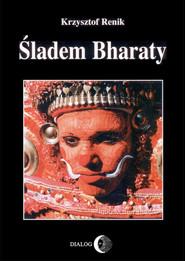 okładka Śladem Bharaty, Ebook | Krzysztof Renik