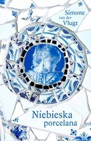 okładka Niebieska porcelana, Ebook | Simone van.der.Vlugt