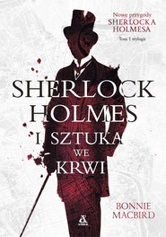 okładka Sherlock Holmes i sztuka we krwi, Ebook | MacBird Bonnie