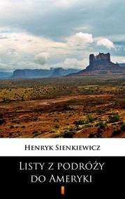 okładka Listy z podróży do Ameryki, Ebook | Henryk Sienkiewicz