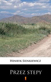 okładka Przez stepy, Ebook | Henryk Sienkiewicz